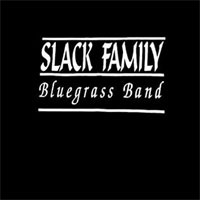Slack Family Bluegrass Band CD
